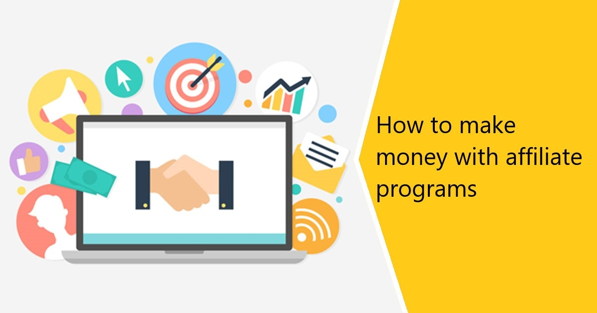 How to make money with affiliate programs